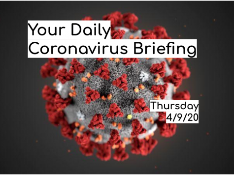 Daily Coronavirus Briefing - Thursday, 4/9/20