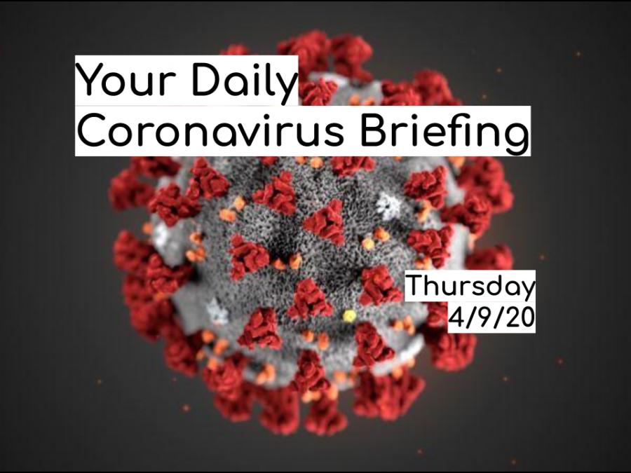 Daily+Coronavirus+Briefing+-+Thursday%2C+4%2F9%2F20